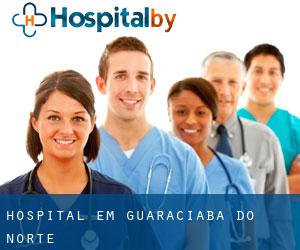 hospital em Guaraciaba do Norte